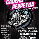 En agosto, Cadena Perpetua en Asunción