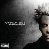 """Así suena """"Builders of The Future"""", lo nuevo de Powerman 5000"""