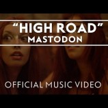 "Mastodon lanza video de ""High Road"", y aceptará Bitcoins por ""Once More 'Round the Sun"""