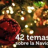 42 temas sobre la Navidad