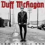 """Duff McKagan lanza """"How to be a man"""" en colaboración con Izzy Stradlin y Jerry Cantrell"""