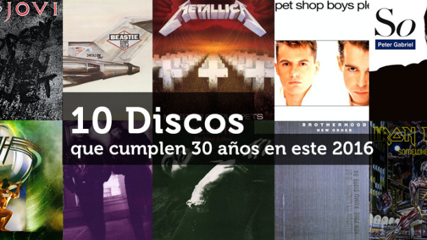 10 Discos que cumplen 30 años en este 2016