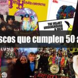 10 discos que cumplen 50 años