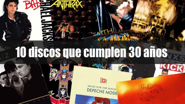 10 discos que cumplen 30 años