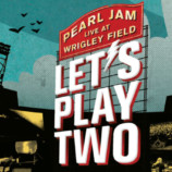 Let's Play Two, la película de Pearl Jam en Cinemark